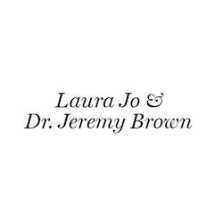 Laura Jo & Dr. Jeremy Brown